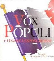 Vox populi et autres histoires cruelles